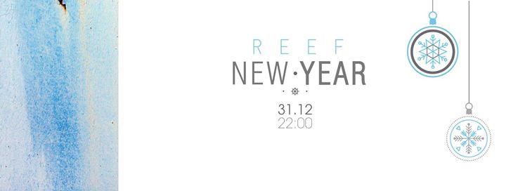 REEF NEW YEAR 2016