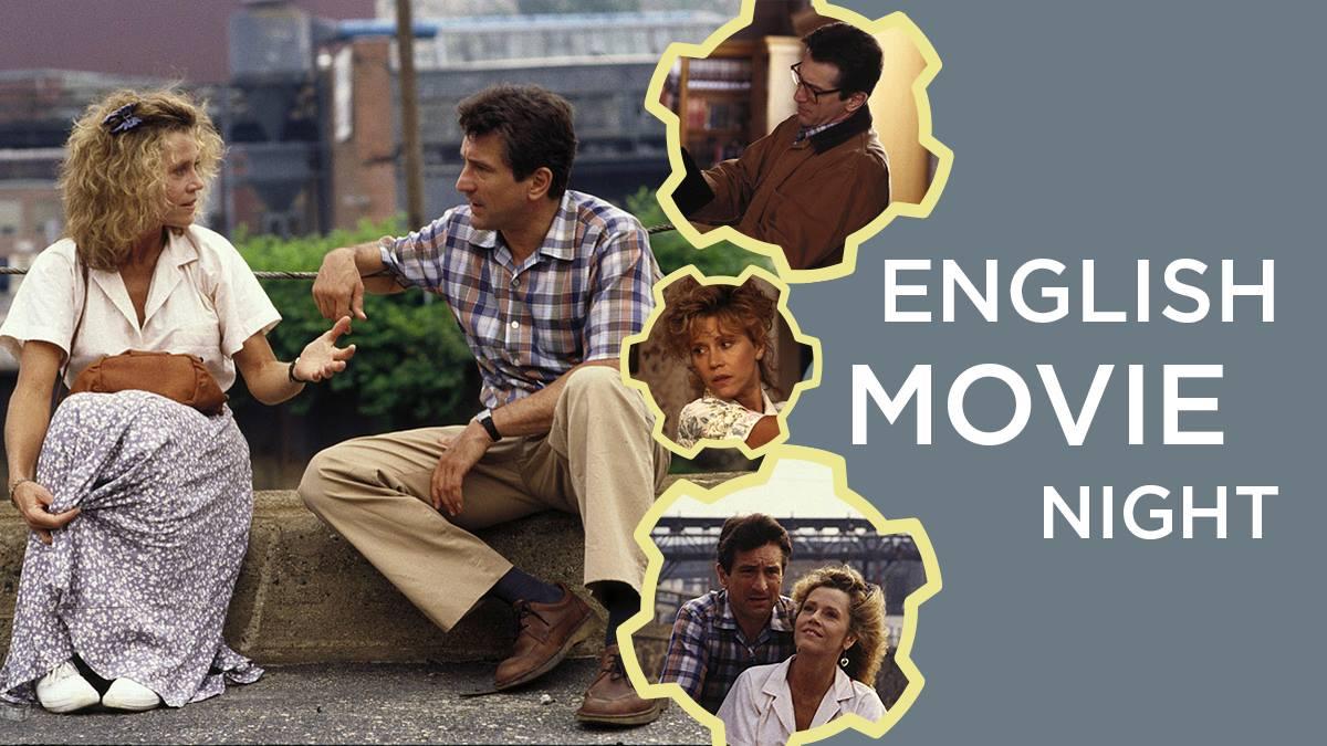 English Movie Night: Stanley & Iris. September 8