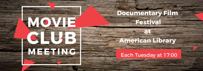Documentary Film Festival at American Library. October 10 – November 28