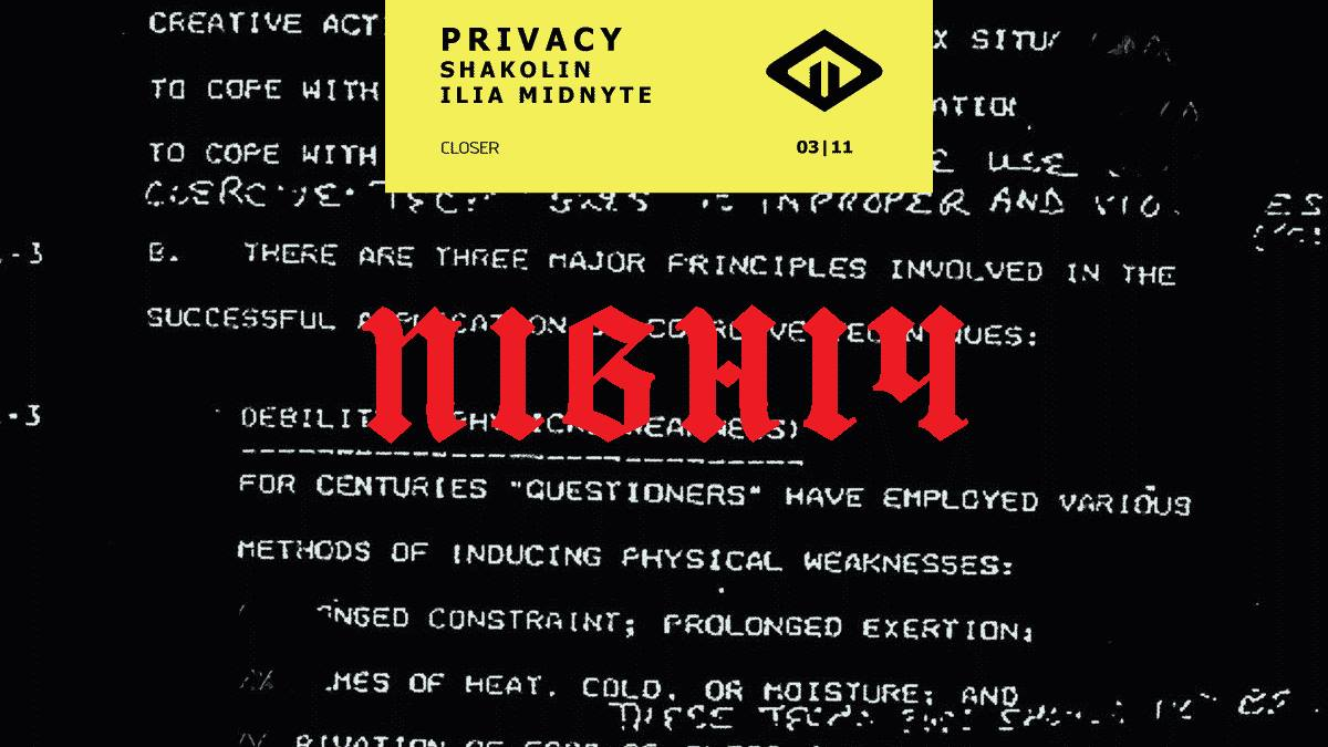 Сloser: Пiвнiч with Privacy. November 3