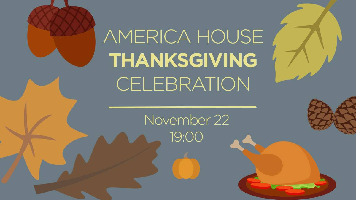 America House Thanksgiving Celebration. November 22
