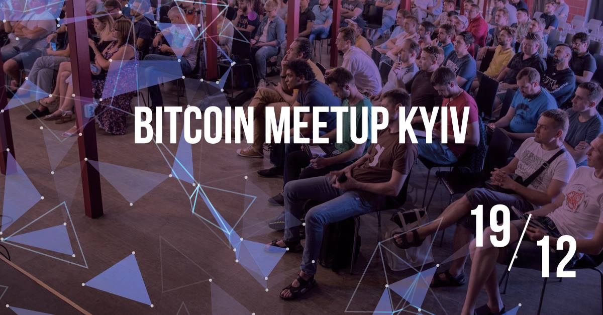 Bitcoin Meetup Kyiv. December 19