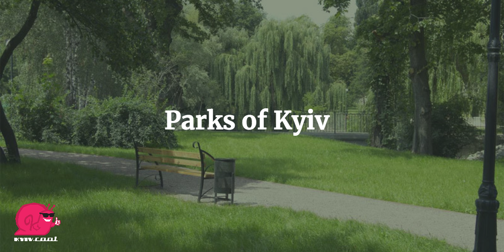 Parks of Kyiv