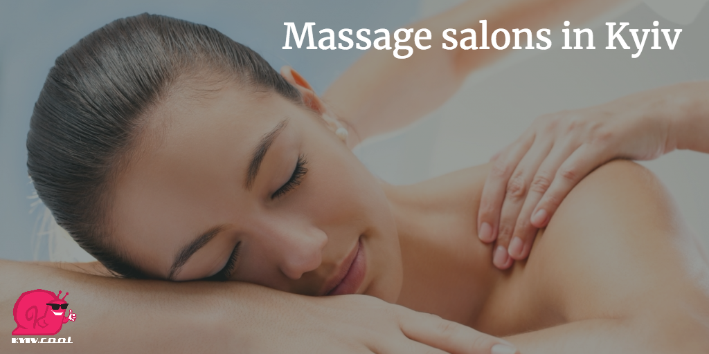Massage places in Kyiv