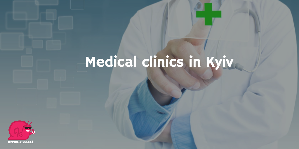 Medical clinics in Kyiv