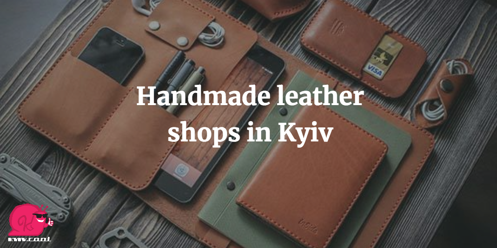 Handmade leather shops in Kyiv